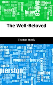 Tess of the d'Urbervilles ; Under the greenwood tree ; The well-beloved cover image