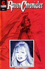Raven Chronicles: Heartstopper
