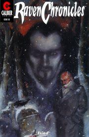 Raven Chronicles: Triad