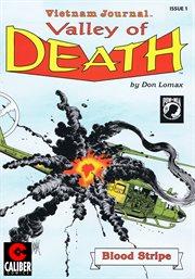 Vietnam Journal: Valley of Death