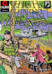 Vietnam Journal: High Shining Brass