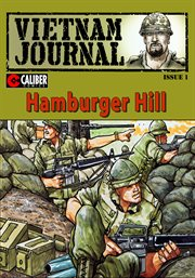 Vietnam Journal: Hamburger Hill