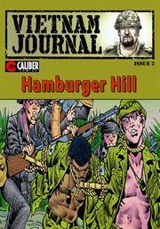 Vietnam Journal: Hamburger Hill