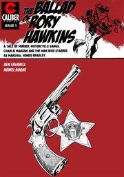Ballad of Rory Hawkins Vol. 1 #1