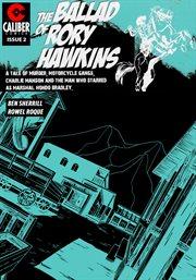 Ballad of Rory Hawkins Vol. 1 #2