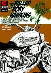 Ballad of Rory Hawkins Vol. 1 #4