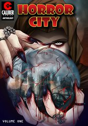 Horror city : graphic novel. Volume 1, issue 1-3 cover image