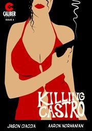 Killing castro. Issue 3 cover image