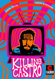 Killing castro. Issue 4 cover image