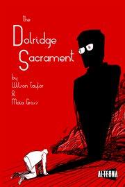 The Dolridge Sacrament