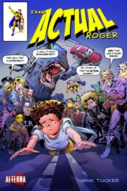 The Actual Roger, Issue 2