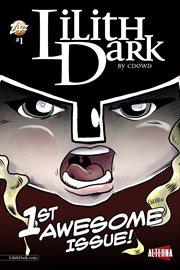 Lilith Dark, Issue 1