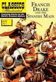 Francis Drake and the Spanish Main