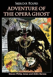 Adventure of the Opera Ghost