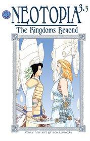 Neotopia Volume 3:the Kingdoms Beyond