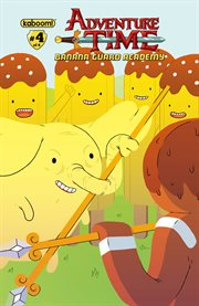 Adventure Time: Banana Guard Academy, Issue 4