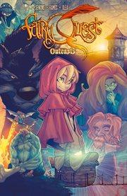 Fairy Quest: Outcasts / Paul Jenkins