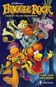 Jim Henson's Fraggle Rock: Journey to the Everspring / Kate Leth