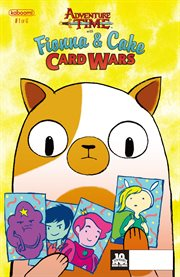 Adventure Time: Fionna & Cake Card Wars, Issue 1