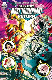 Bill and Ted's Most Triumphant Return, Issue 6