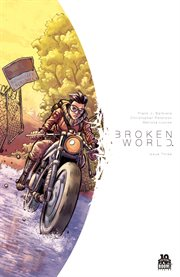Broken World, Issue 3