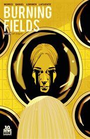 Burning Fields, Issue 7