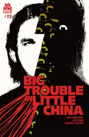 Big Trouble in Little China, Issue 15