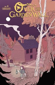 Over the Garden Wall Ongoing #6