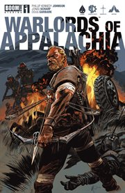 Warlords of Appalachia, Issue 1