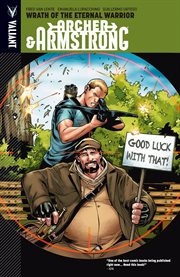 Archer & Armstrong Vol