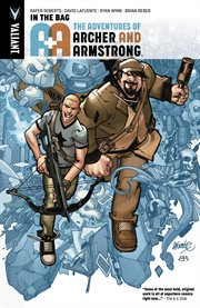 A&A: The Adventures of Archer & Armstrong Vol
