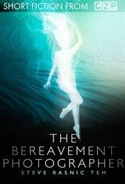 The Bereavement Photographer