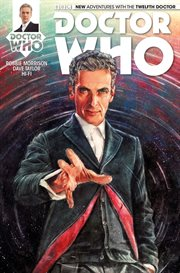 Doctor Who: The Twelfth Doctor / Robbie Morrison
