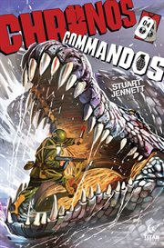 Chronos Commandos: Dawn Patrol, Issue 4