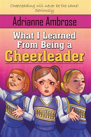 What I Learned From Being A Cheerleader
