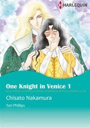 One Knight in Venice 1