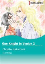 One Knight in Venice 2