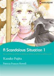 Scandalous Situation 1