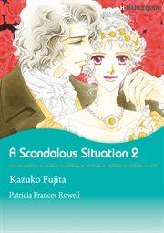 Scandalous Situation 2