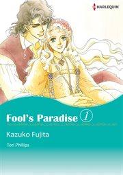 Fool's Paradise 1