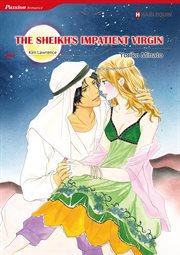 Sheikh's Impatient Virgin