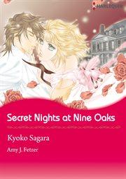 Secret Nights at Nine Oaks