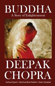 DEEPAK CHOPRA'S BUDDHA VOLUME 1