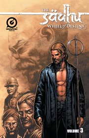 The Sadhu: Wheel of Destiny, Vol. 3
