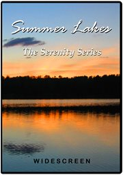 Summer Lakes - the Serenity Series