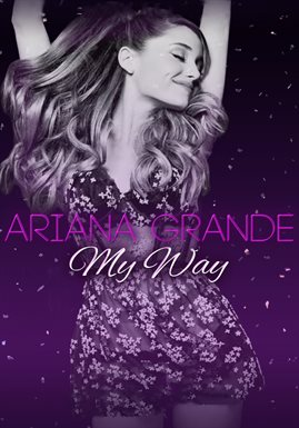 Cover image for Ariana Grande: My Way