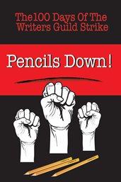 Pencils Down!