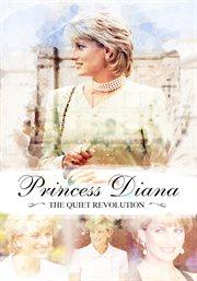 Princess diana. The Quiet Revolution cover image