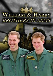 William and harry: brothers in arms cover image