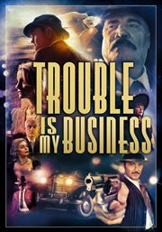 Trouble is my business cover image